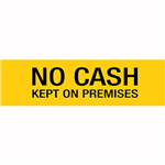 APLI SELF ADHESIVE SIGN NO CASH KEPT ON PREMISES 50 X 202MM YELLOW